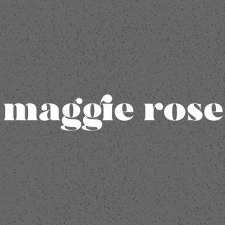 Maggie Rose